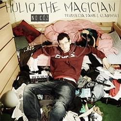 Hulio The Magician & Daniel Glabinski - No cóż